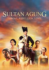 Search netflix Sultan Agung: Throne, Rebellion, and Love